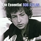 Bob Dylan - The Essential Bob Dylan
