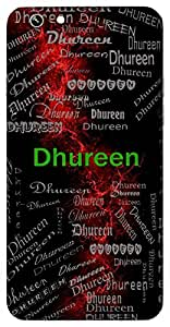 Dhureen (Accomplished) Name & Sign Printed All over customize & Personalized!! Protective back cover for your Smart Phone : Samsung Galaxy E5