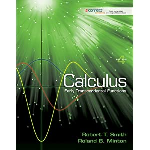 Calculus: Early Transcendental Functions Robert Smith and Roland Minton