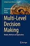 img - for Multi-Level Decision Making: Models, Methods and Applications (Intelligent Systems Reference Library) book / textbook / text book