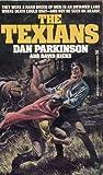The Texians (0821730975) by Dan Parkinson
