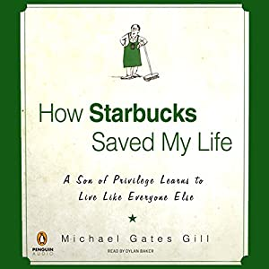 How Starbucks Saved My Life Audiobook