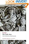 The Gallic War Seven Commentaries on...