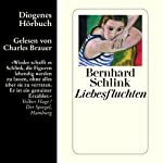 Liebesfluchten | Bernhard Schlink
