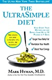 The UltraSimple Diet: Kick-Start Your Metabolism and Safely Lose Up to 10 Pounds in 7 Days