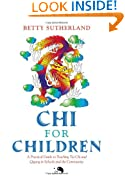 Chi for Children: A Practical Guide to Teaching Tai Chi and Qigong in Schools and the Community [With DVD]