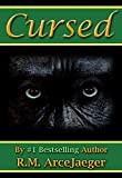 Cursed: A Merged Fairy Tale of Beauty and the Beast & Sleeping Beauty (The Rose Trilogy: Book 1)