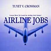 Airline Jobs | [Tuyet V. Crossman]