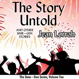 The Story Untold and Other Sime~Gen Stories: Sime~Gen, Book 10 | [Jean Lorrah]
