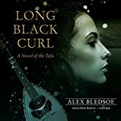 Long Black Curl: A Novel of the Tufa, Book 3 | Alex Bledsoe