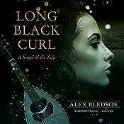 Long Black Curl: A Novel of the Tufa, Book 3 | Alex Bledsoe