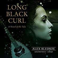 Long Black Curl: A Novel of the Tufa, Book 3 (       UNABRIDGED) by Alex Bledsoe Narrated by Stefan Rudnicki
