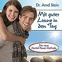 Mit guter Laune in den Tag (Aktiv-Suggestion) Hörbuch von Arnd Stein Gesprochen von: Arnd Stein