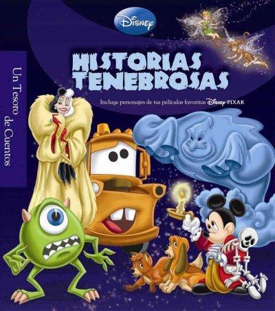 Historias tenebrosas / Scary Storybook (Un Tesoro De Cuentos / a Treasure Trove of Stories) (Spanish Edition)