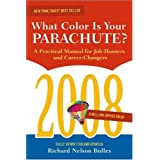 What Color Is Your Parachute? 2008: A Practical Manual for Job-hunters and Career-Changers ~ Richard N. Bolles