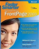 Faster Smarter Microsoft® Office FrontPage® 2003 (0735619727) by Stanek, William R.