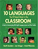 img - for Ten Languages You'll Need Most in the Classroom: A Guide to Communicating With English Language Learners and Their Families book / textbook / text book