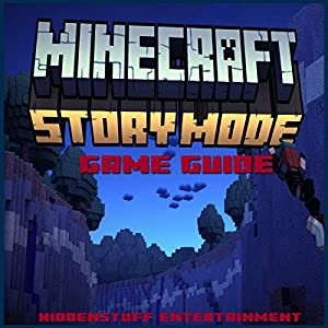 Minecraft Story Mode Game Guide Hörbuch