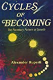 Cycles of Becoming: The Planetary Pattern of Growth