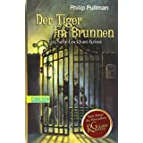"Sally Lockhart, Band 3: Der Tiger im Brunnen: Ein Sally-Lockhart-Krimivon ""Philip Pullman"""
