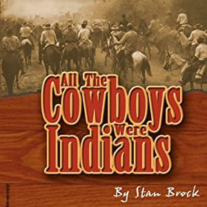 All the Cowboys Were Indians Audiobook
