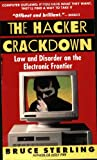 The Hacker Crackdown: Law and Disorder on the Electronic Frontier (055356370X) by Bruce Sterling