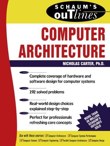 Schaum's Outline of Computer Architecture (Schaum's Outlines), Carter, Nick