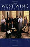 The West Wing Script Book: Script Book (1557044996) by Sorkin, Aaron