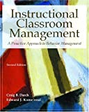 img - for By Craig B. Darch - Instructional Classroom Management: A Proactive Approach to Behavior Management: 2nd (second) Edition book / textbook / text book
