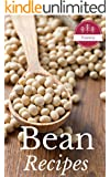 Beans: Bean Cookbook Helps You Reach Your Optimal Health WIth The Most Amazing Bean Recipes Ever Offered! (Gourmet - Nutrition - Healthy Living - Superfoods - Natural Foods)