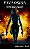 img - for Explosion (Resurgence Vol. 5) (Italian Edition) book / textbook / text book