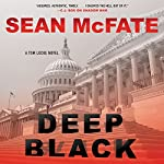 Deep Black: A Tom Locke Novel | Sean McFate,Bret Witter