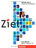 img - for Ziel: B2 Kursbuch Band 2 (German Edition) book / textbook / text book