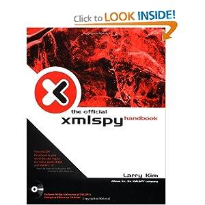 The Official XMLSPY Handbook Larry Kim