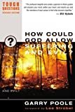 img - for How Could God Allow Suffering and Evil? (Tough Questions) book / textbook / text book
