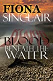 Blood Beneath the Water