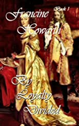 By Loyalty Divided (The Royal Series)