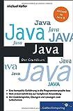 Java: Der kompakte Grundkurs mit Aufgaben und Lösungen (Galileo Computing)