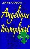 Angelique triumphiert