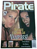 PRIVATE MAGAZINE PIRATE MAGAZINE ~ HARDCORE ~ N.57 ~ FEATURING MONIQUE COVET, CHERRY LEE, BAGHEERA & MORE!