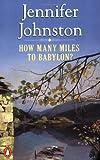 How Many Miles to Babylon? (0140119515) by Johnston, Jennifer