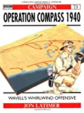 Jon Latimer Operation Compass 1940 : Wavell