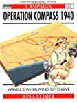 Operation Compass 1940: Wavell's Whir...