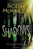 Shadows (0399165797) by McKinley, Robin