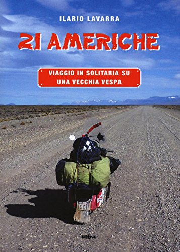 21-americhe-viaggio-in-solitaria-su-una-vecchia-vespa