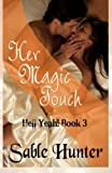 Her Magic Touch: Hell Yeah! (Volume 3)