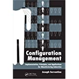 Configuration Management: Implementation, Principles, and Applications for Manufacturing Industries
