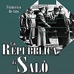 La Repubblica di Salò | Francesco De Vito