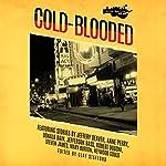 Killer Nashville Noir: Cold-Blooded | Clay Stafford - editor
