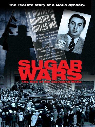 Sugar Wars: The Rise Of The Cleveland Mafia